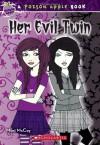 Poison Apple #6: Her Evil Twin - Mimi McCoy