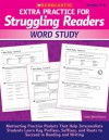 Extra Practice for Struggling Readers: Word Study: Motivating Practice Packets That Help Intermediate Students Learn Key Prefixes, Suffixes, and Roots to Succeed in Reading and Writing - Linda Beech