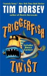 Triggerfish Twist with Bonus Content - Tim Dorsey