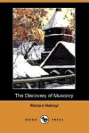 The Discovery of Muscovy - Richard Hakluyt