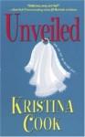 Unveiled - Kristina Cook