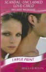 Scandal: Unclaimed Love-Child - Melanie Milburne