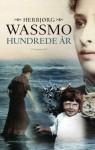 Hundrede år - Annelise Ebbe, Herbjørg Wassmo