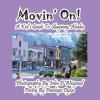 Movin' On! a Kid's Guide to Skagway, Alaska - Penelope Dyan, John D Weigand