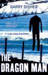 The Dragon Man (Hal Challis Novel) (Hal Challis Mystery 1) - Garry Disher