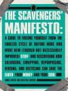 The Scavengers' Manifesto - Anneli Rufus