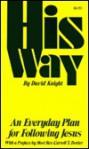 His Way - David Knight, David M. Knight