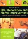 Complete Book of DIY, Decoration and Home Improvement - Mike Lawrence