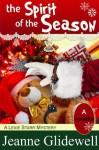 The Spirit of the Season (A Lexie Starr Mystery, Novella) - Jeanne Glidewell