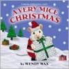 A Very Mice Christmas - Wendy Wax