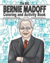 The Big Bernie Madoff Coloring and Activity Book - Jeff Pollack, Lane Steinberg, Maria Villanueva