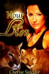 Hour of the Lion (The Wild Hunt Legacy 1) - Cherise Sinclair
