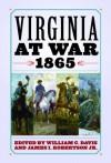 Virginia at War, 1865 - William C. Davis, James I. Robertson Jr.
