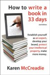 How to Write a Book in 33 Days - Karen McCreadie