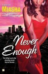 Never Enough - Miasha