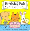 Birthday Fun 1, 2, 3!: A Counting Flap Book - Noelle Carter