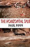 The Horizontal Split - Paul Pinn