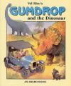 Gumdrop And The Dinosaur - Val Biro