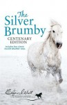 The Silver Brumby (Silver Brumby Series, #1-4) - Elyne Mitchell