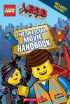 LEGO: The LEGO Movie: The Official Movie Handbook - Scholastic Inc.