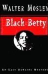 Black Betty (Easy Rawlins Series #4) - Walter Mosley