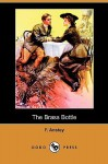 The Brass Bottle (Dodo Press) - F. Anstey