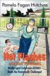 Hot Flashes And Half Ironmans - Pamela Fagan Hutchins