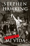 Breve historia de mi vida - Stephen Hawking