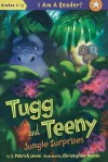 Tugg and Teeny: Jungle Surprises - J. Patrick Lewis, Christopher Denise