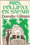 Mrs. Pollifax on Safari (Mrs. Pollifax, Book 5) - Dorothy Gilman