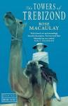 The Towers Of Trebizond (Flamingo) - Rose Macaulay