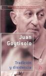 Tradicion y Disidencia - Juan Goytisolo