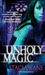 Unholy Magic - Stacia Kane