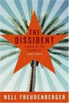 The Dissident - Nell Freudenberger