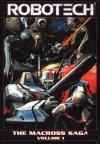 The Macross Saga Vol. 1 - Mike Baron