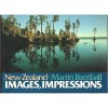 New Zealand: Images, Impressions - Martin Barriball