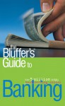 The Bluffer's Guide to Banking - Robert Cooper, Simon Whaley