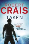 Taken (Cole and Pike) - Robert Crais