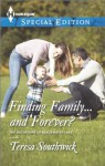 Finding Family...and Forever? (The Bachelors of Blackwater Lake) - Teresa Southwick