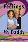 Tom Feelings, My Daddy - Dinah Johnson