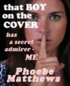 That Boy on the Cover - Phoebe Matthews