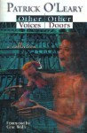 Other Voices, Other Doors: A Collection of Stories, Meditations and Poems - Patrick O'Leary