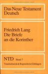 Die Briefe an die Korinther (Das Neue Testament Deutsch. NTD) - Friedrich Lang
