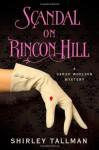 Scandal on Rincon Hill - Shirley Tallman