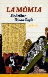 La mòmia - Julia Guillamon, Arthur Conan Doyle
