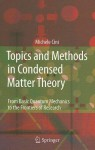 Topics and Methods in Condensed Matter Theory: From Basic Quantum Mechanics to the Frontiers of Research - Michele Cini