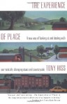 The Experience of Place: A New Way of Looking at and Dealing With our Radically Changing Cities and Countryside - Tony Hiss