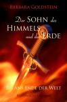 Der Sohn des Himmels und der Erde: Sonderausgabe (German Edition) - Barbara Goldstein