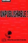 Unpublishable!: Rejected Writers from Jane Austen to Zane Grey - Elaine Borish