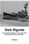 Dark Signals - Si Dunn